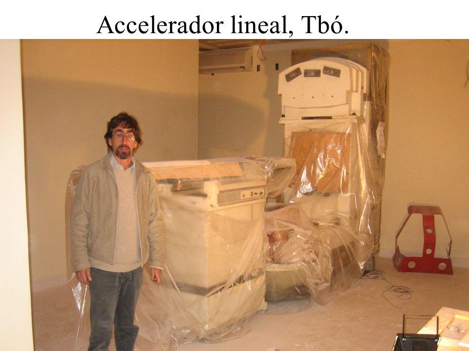 Accelerador lineal, Tbó.