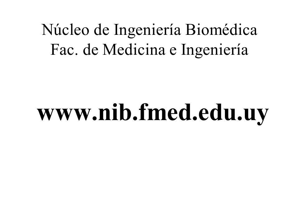 Núcleo de Ingeniería Biomédica Fac. de Medicina e Ingeniería