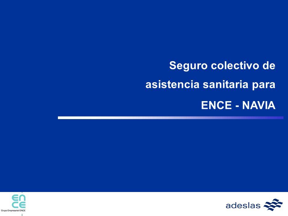 Seguro colectivo de asistencia sanitaria para ENCE - NAVIA