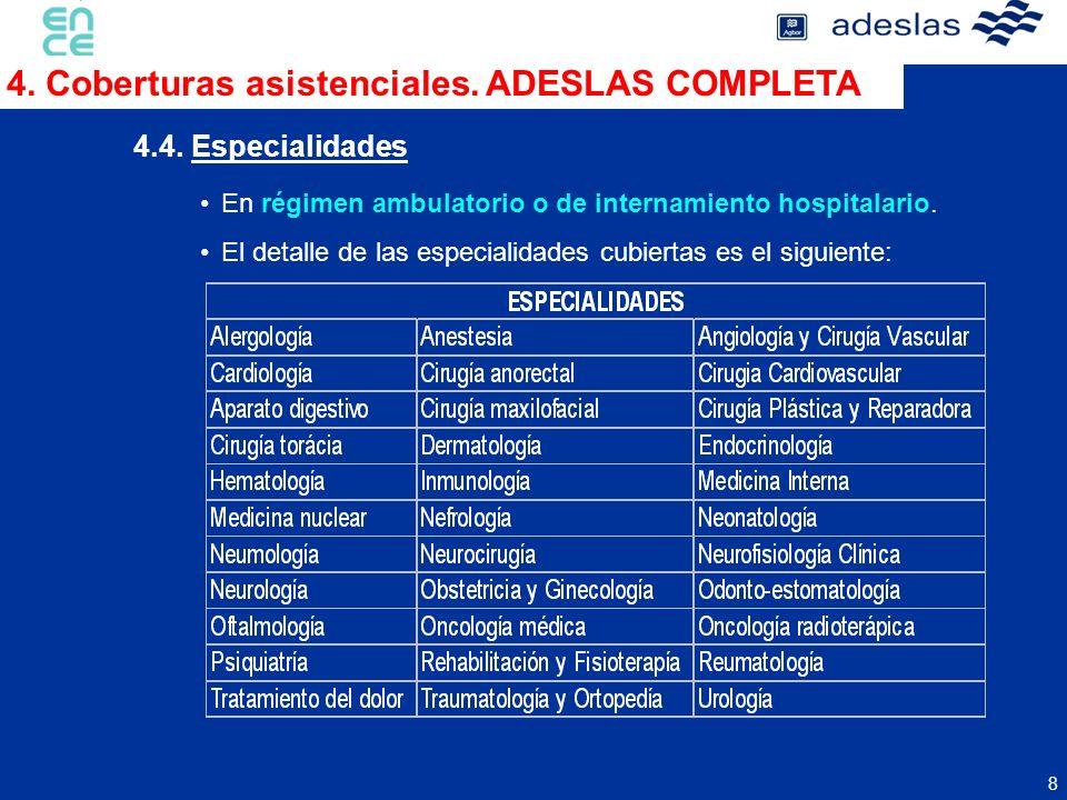 4. Coberturas asistenciales. ADESLAS COMPLETA