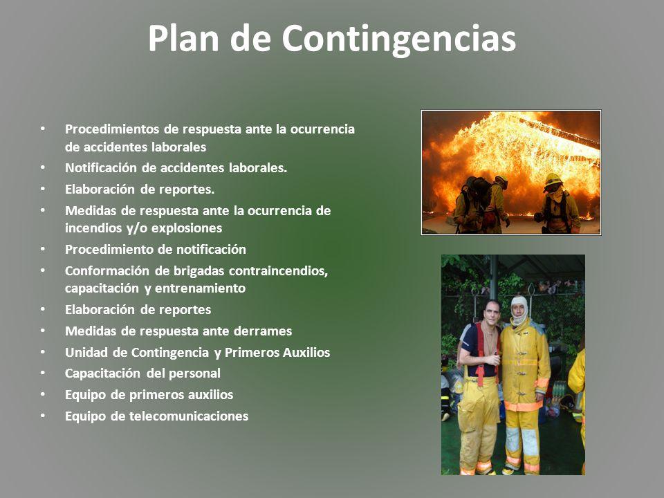 Plan de Contingencias Procedimientos de respuesta ante la ocurrencia de accidentes laborales. Notificación de accidentes laborales.