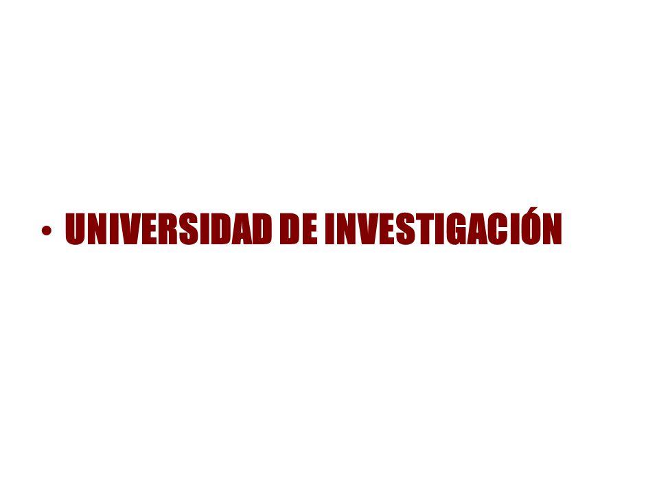 UNIVERSIDAD DE INVESTIGACIÓN