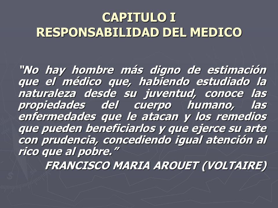 CAPITULO I RESPONSABILIDAD DEL MEDICO