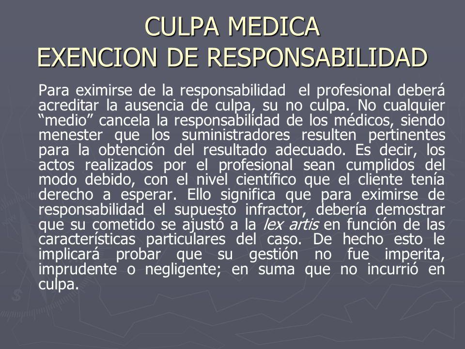 CULPA MEDICA EXENCION DE RESPONSABILIDAD