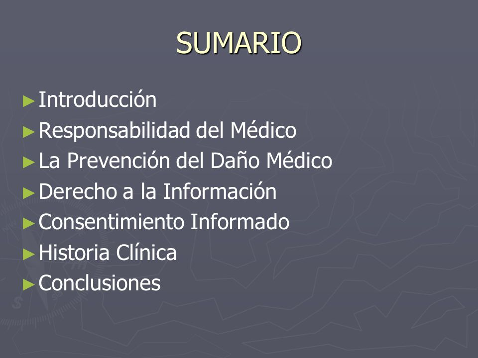 SUMARIO Introducción Responsabilidad del Médico