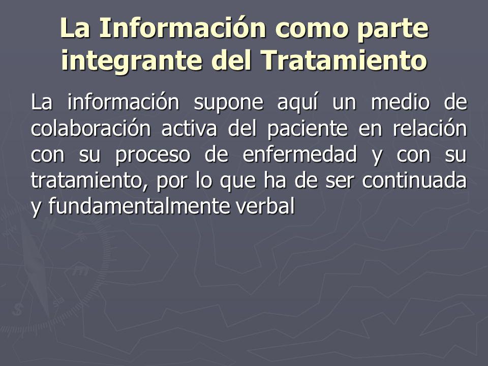 La Información como parte integrante del Tratamiento