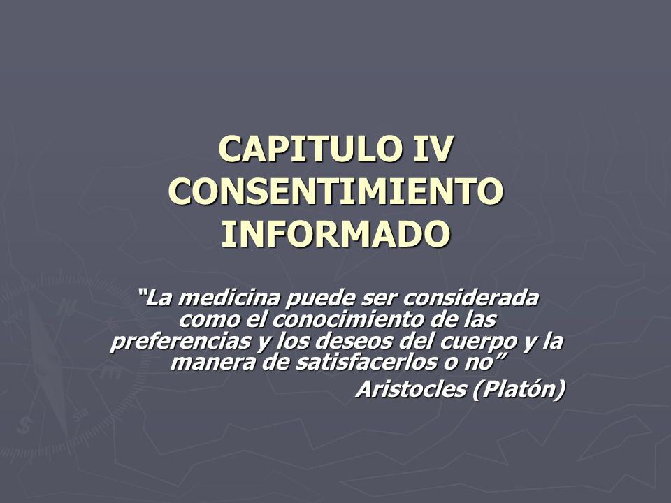 CAPITULO IV CONSENTIMIENTO INFORMADO