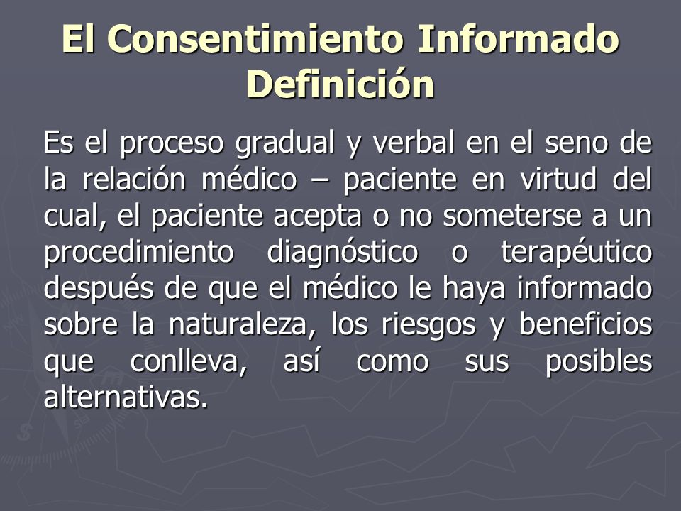 El Consentimiento Informado Definición