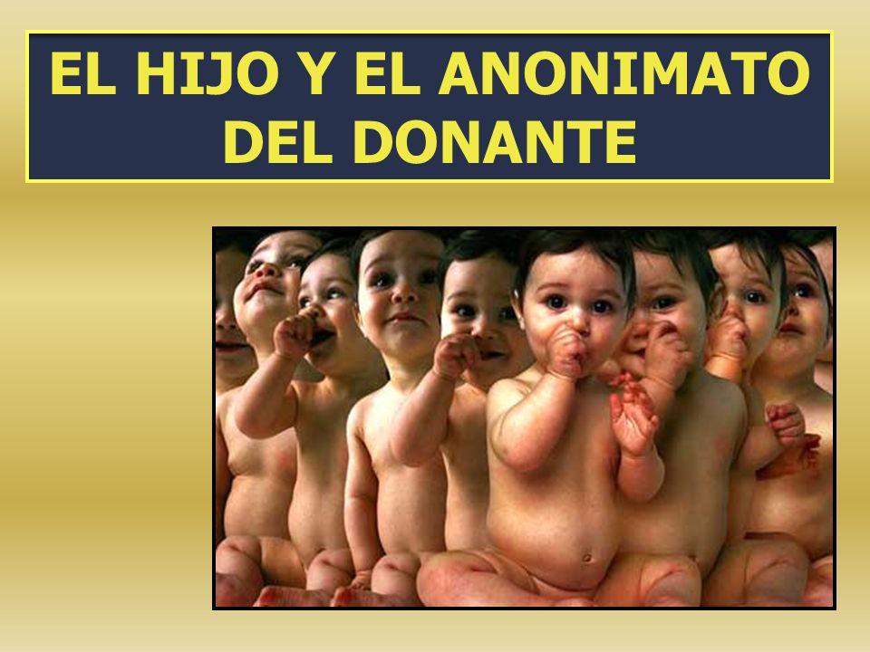 EL HIJO Y EL ANONIMATO DEL DONANTE