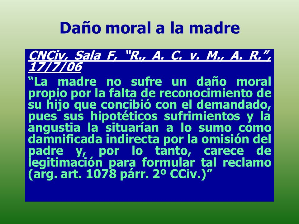 Daño moral a la madre CNCiv, Sala F, R., A. C. v. M., A. R. , 17/7/06