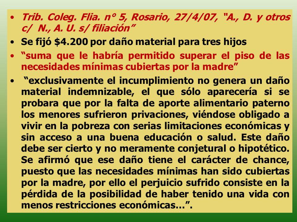 Trib. Coleg. Flia. n° 5, Rosario, 27/4/07, A. , D. y otros c/ N. , A
