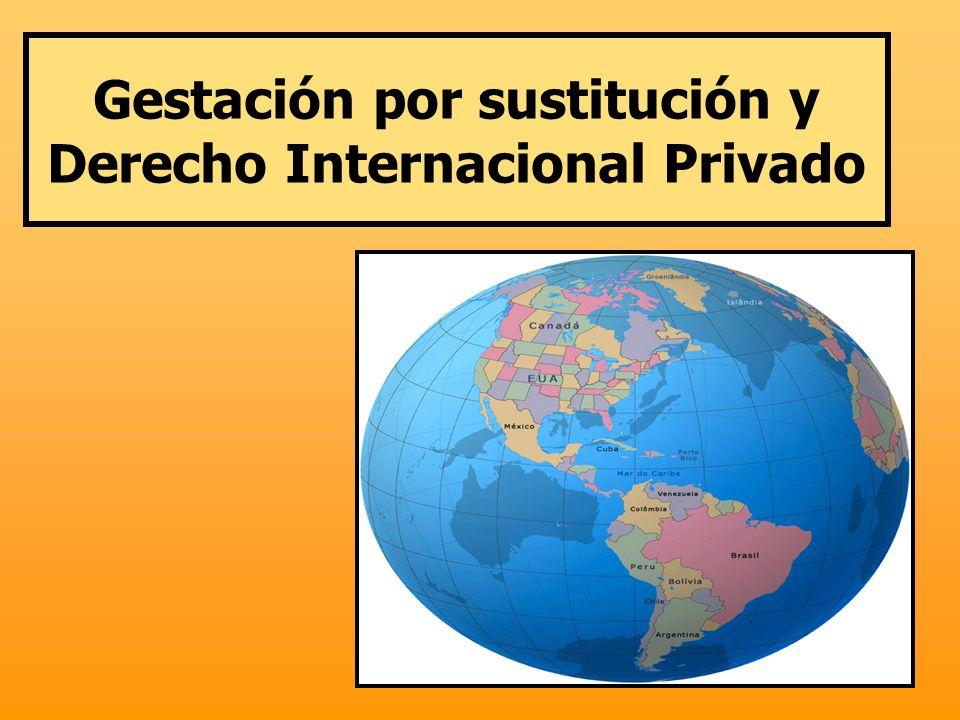 Gestación por sustitución y Derecho Internacional Privado