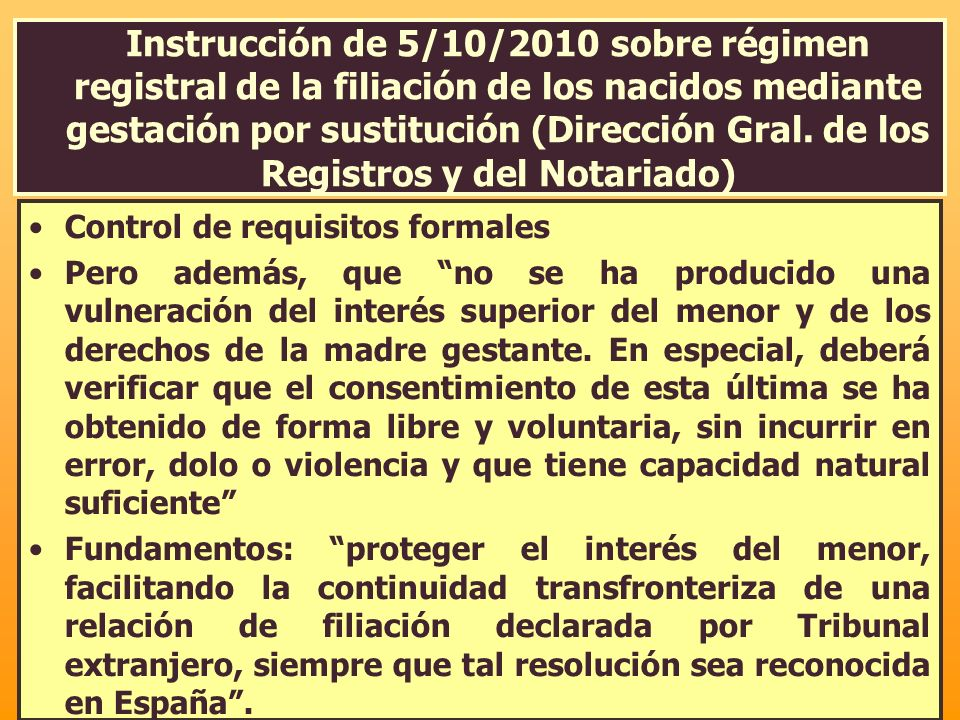 Instrucción de 5/10/2010 sobre régimen registral de la filiación de los nacidos mediante gestación por sustitución (Dirección Gral. de los Registros y del Notariado)