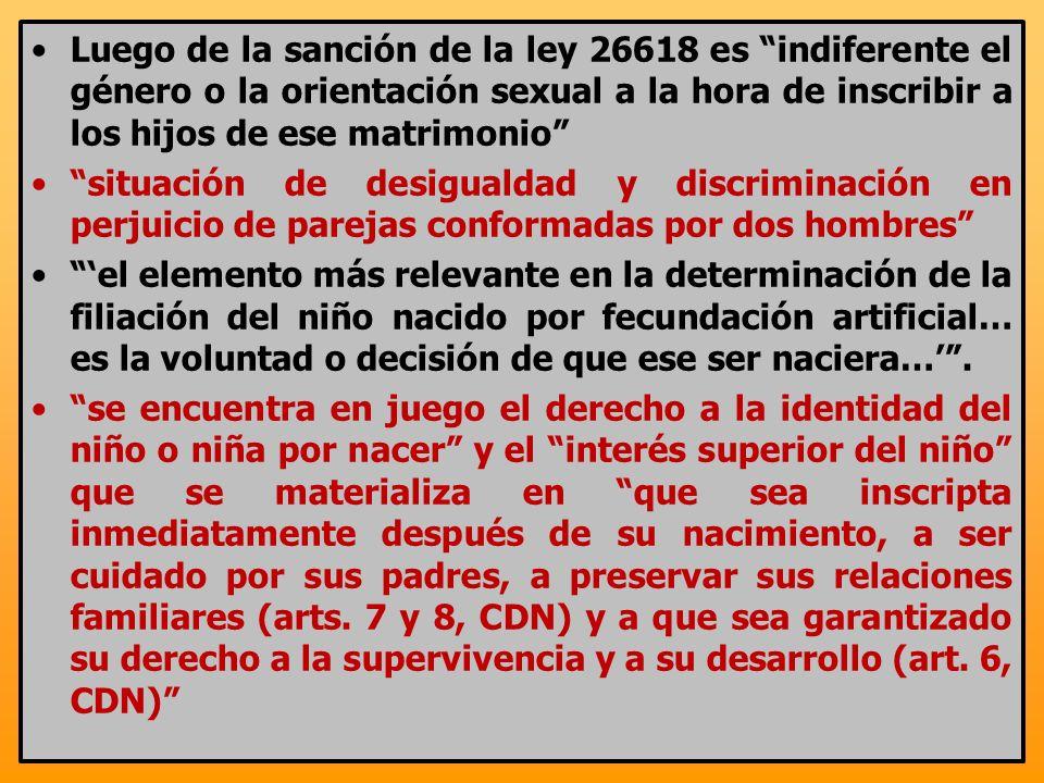 Luego de la sanción de la ley 26618 es indiferente el género o la orientación sexual a la hora de inscribir a los hijos de ese matrimonio