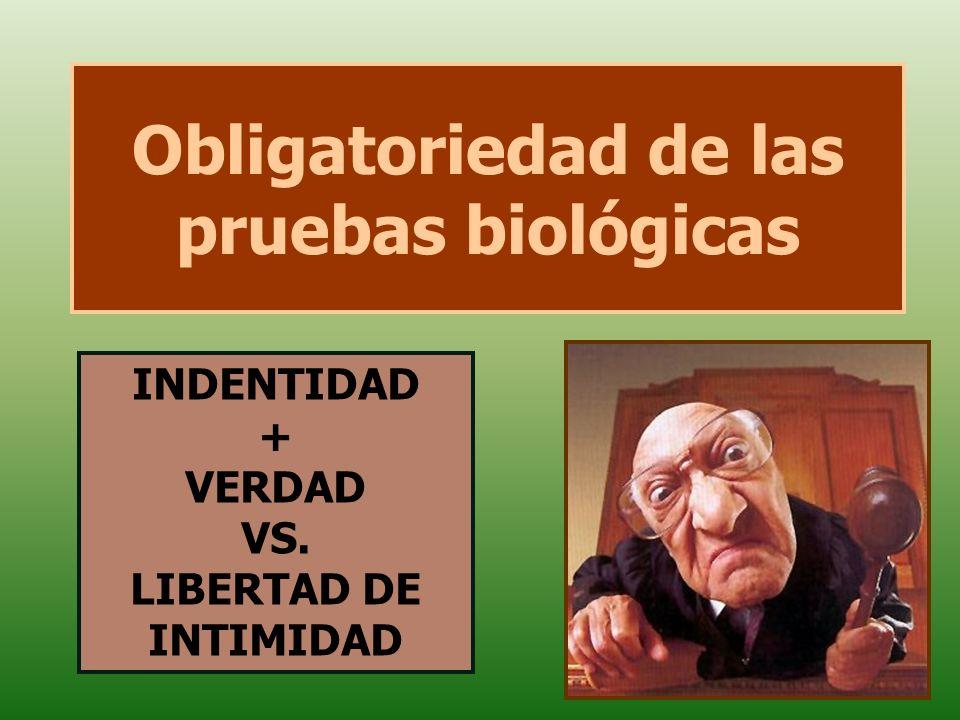Obligatoriedad de las pruebas biológicas