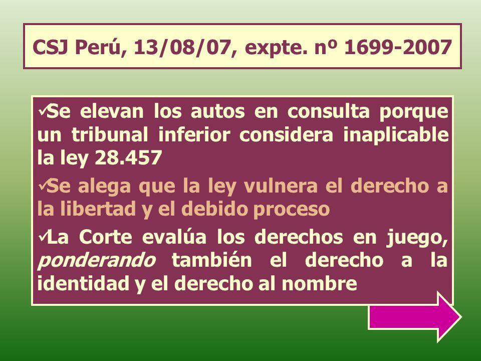 CSJ Perú, 13/08/07, expte. nº 1699-2007 Se elevan los autos en consulta porque un tribunal inferior considera inaplicable la ley 28.457.