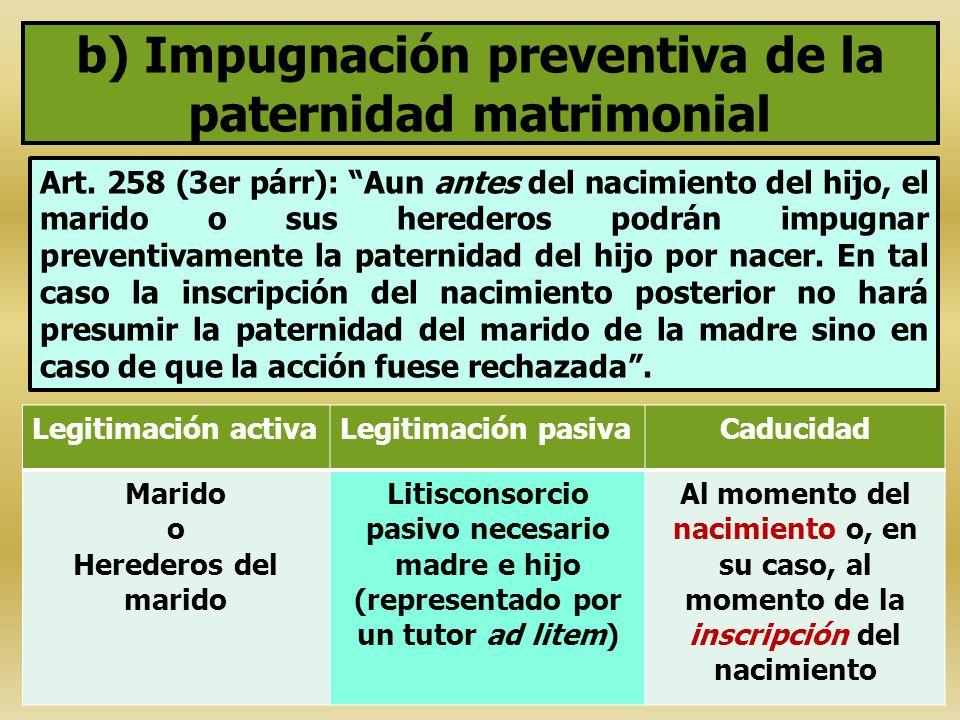 b) Impugnación preventiva de la paternidad matrimonial