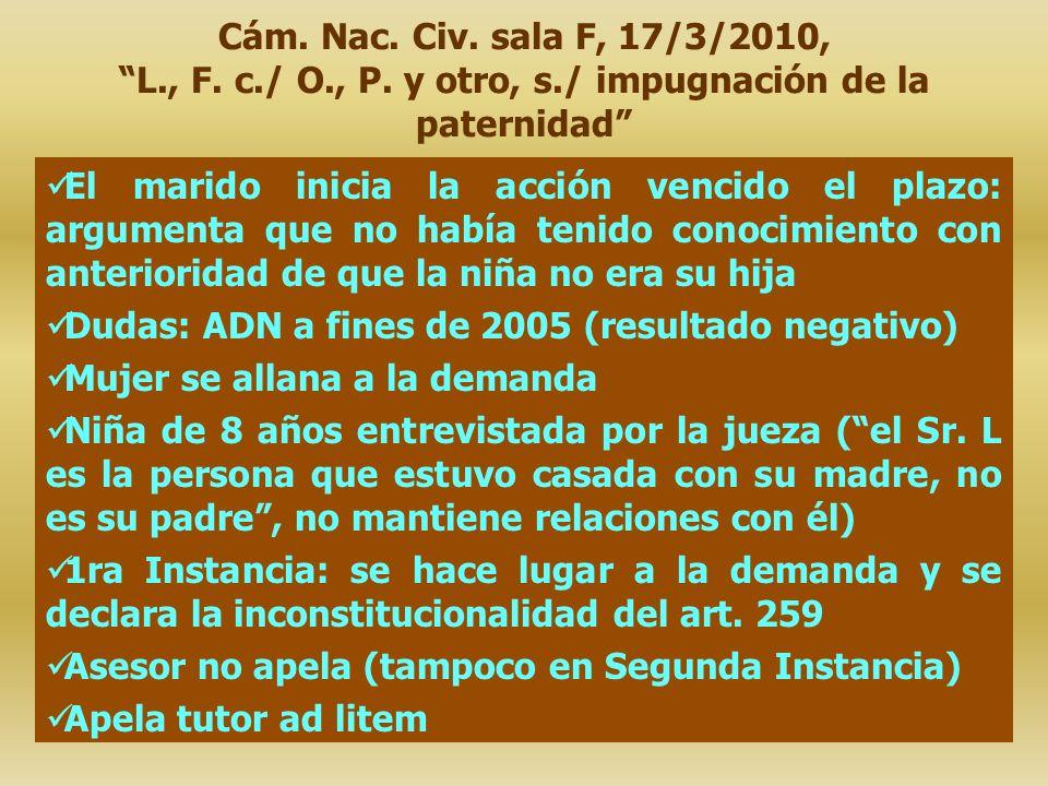 Cám. Nac. Civ. sala F, 17/3/2010, L. , F. c. / O. , P. y otro, s