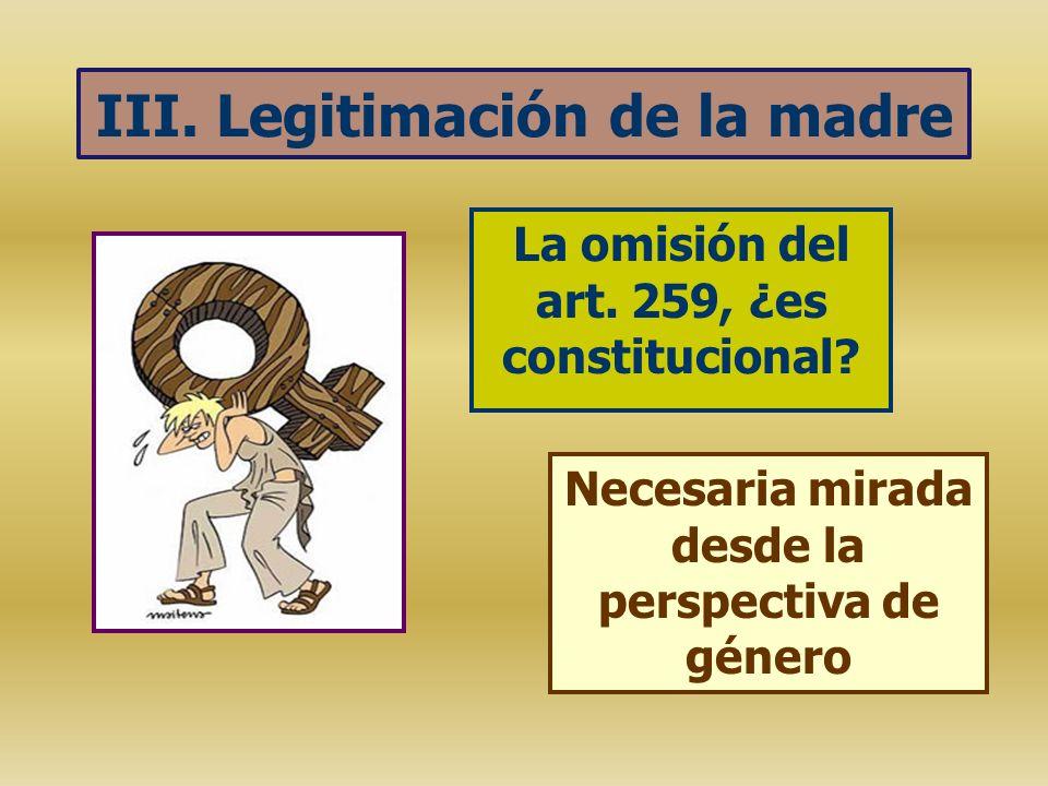 III. Legitimación de la madre