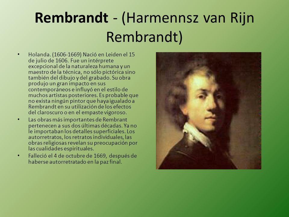 Rembrandt - (Harmennsz van Rijn Rembrandt)