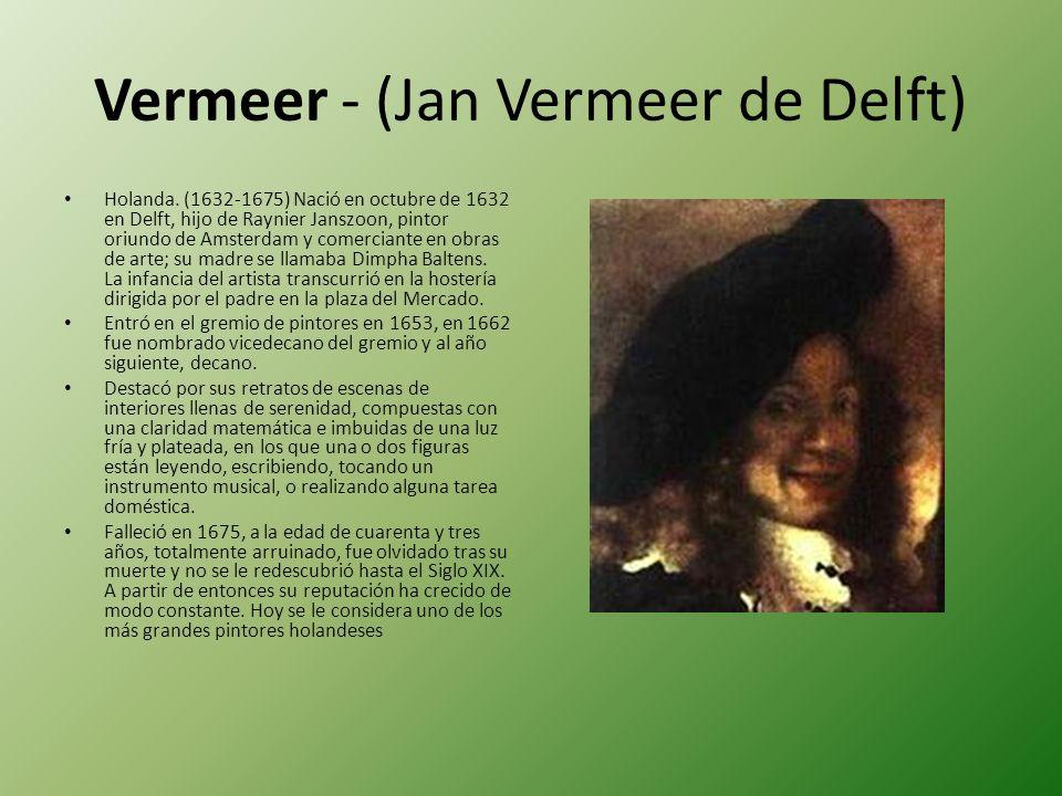 Vermeer - (Jan Vermeer de Delft)