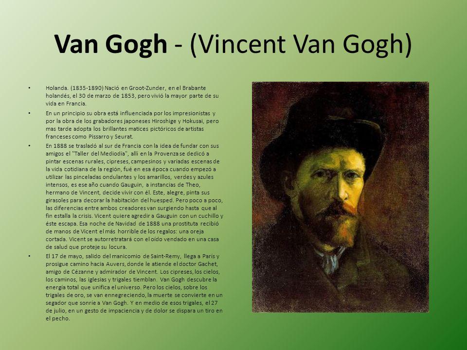 Van Gogh - (Vincent Van Gogh)