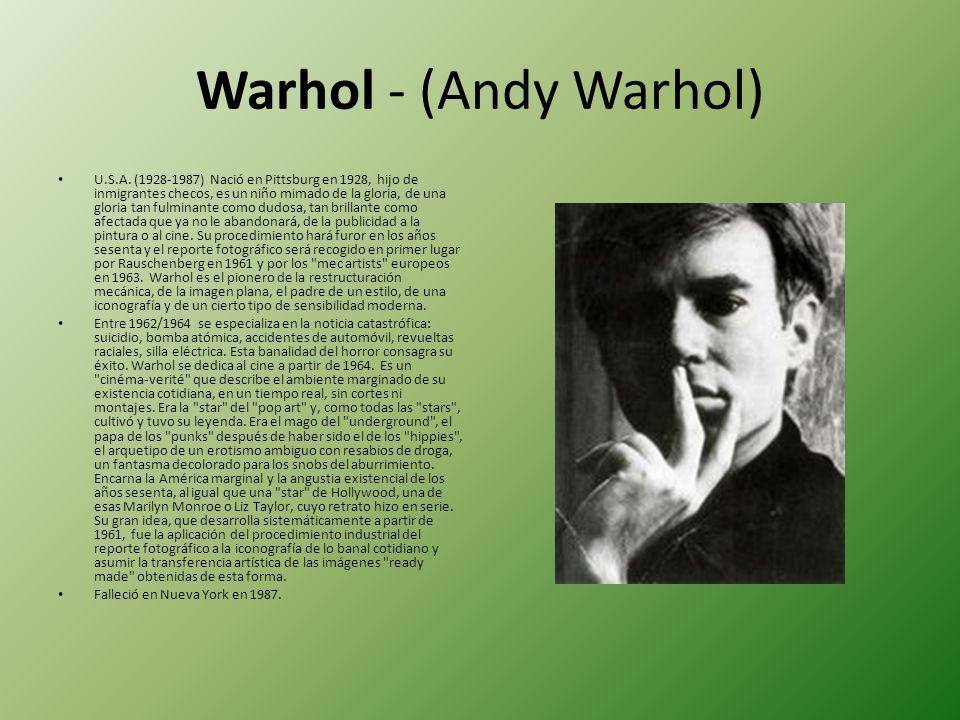 Warhol - (Andy Warhol)