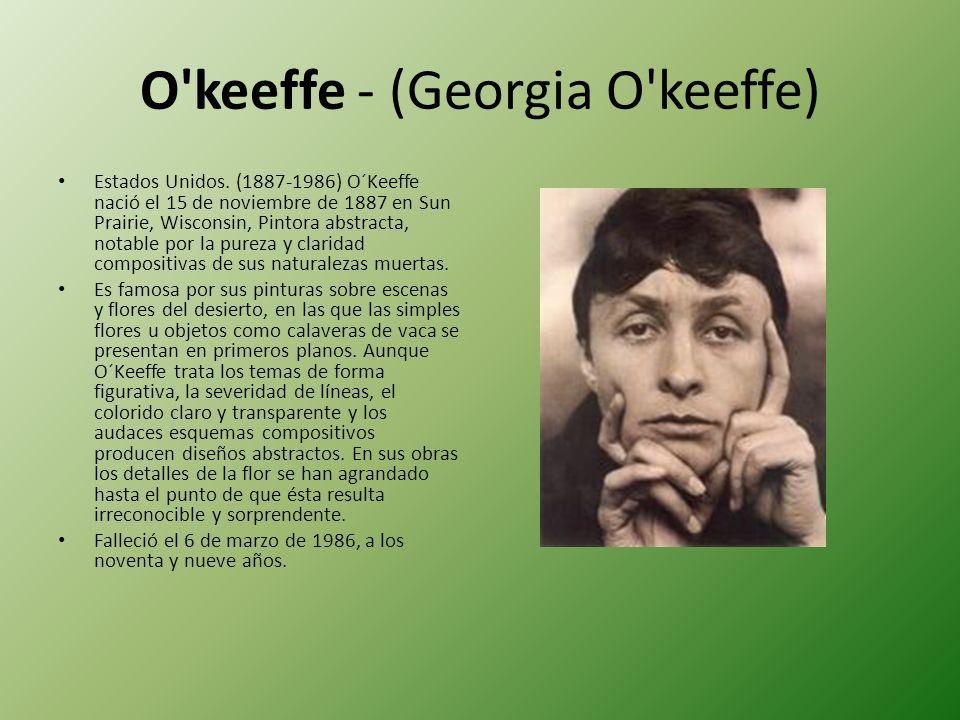 O keeffe - (Georgia O keeffe)