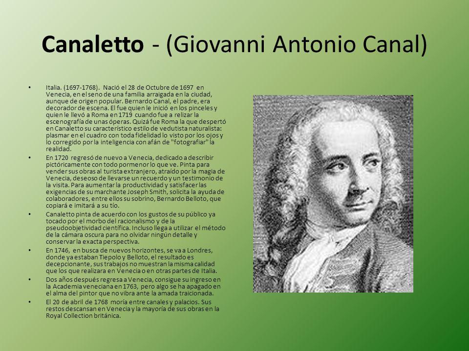 Canaletto - (Giovanni Antonio Canal)