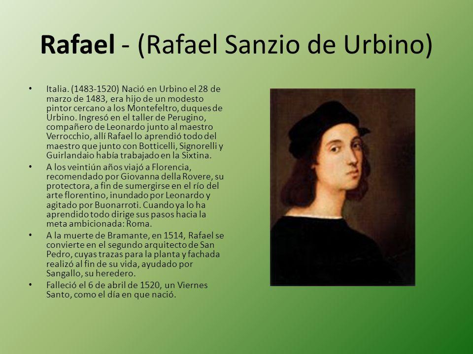 Rafael - (Rafael Sanzio de Urbino)