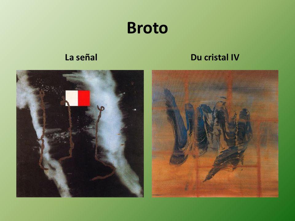 Broto La señal Du cristal IV