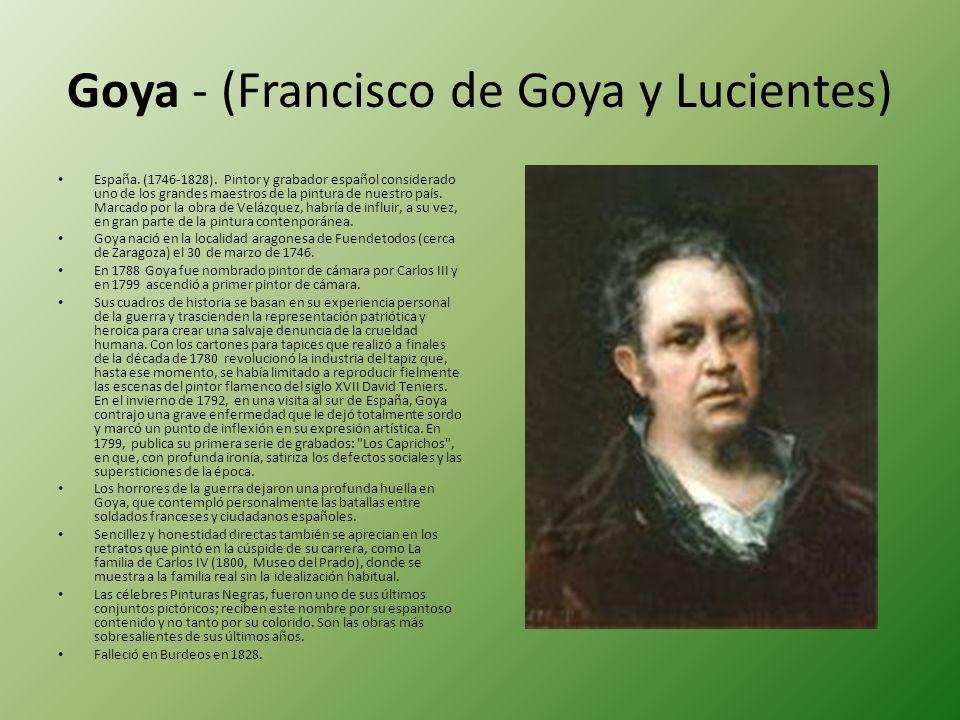 Goya - (Francisco de Goya y Lucientes)