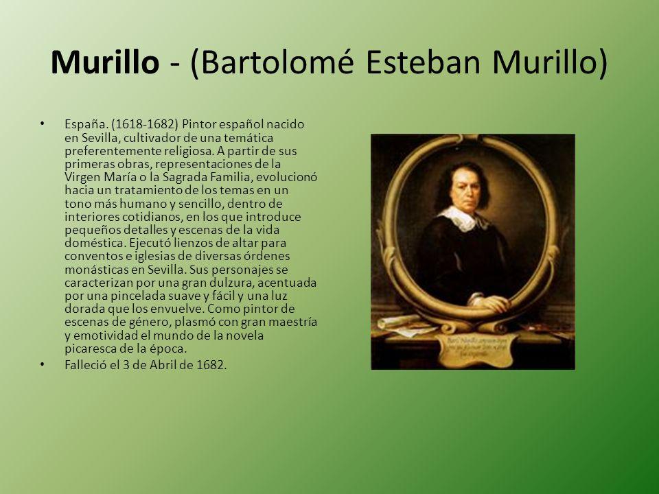 Murillo - (Bartolomé Esteban Murillo)