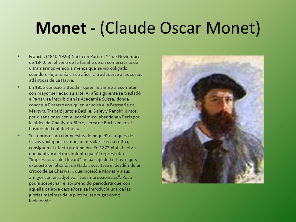 Monet - (Claude Oscar Monet)