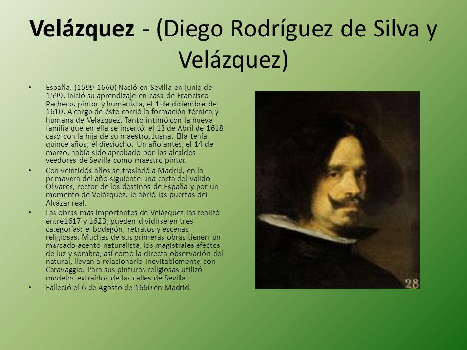 Velázquez - (Diego Rodríguez de Silva y Velázquez)