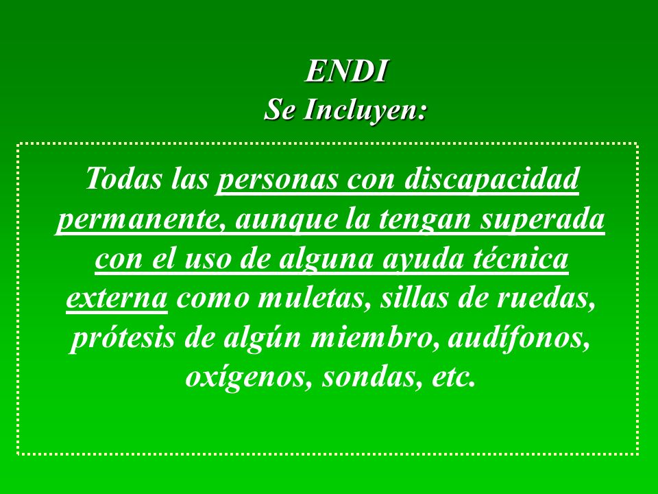 ENDI Se Incluyen: