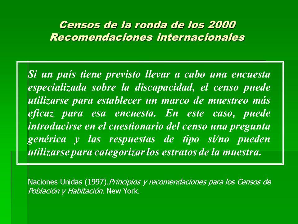 Censos de la ronda de los 2000 Recomendaciones internacionales