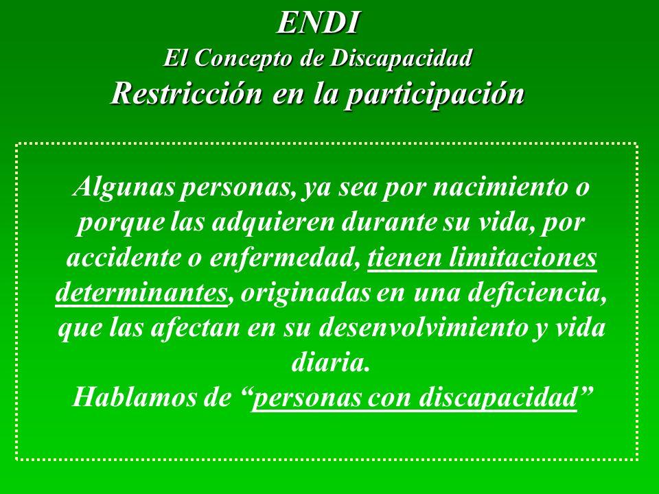 ENDI Restricción en la participación