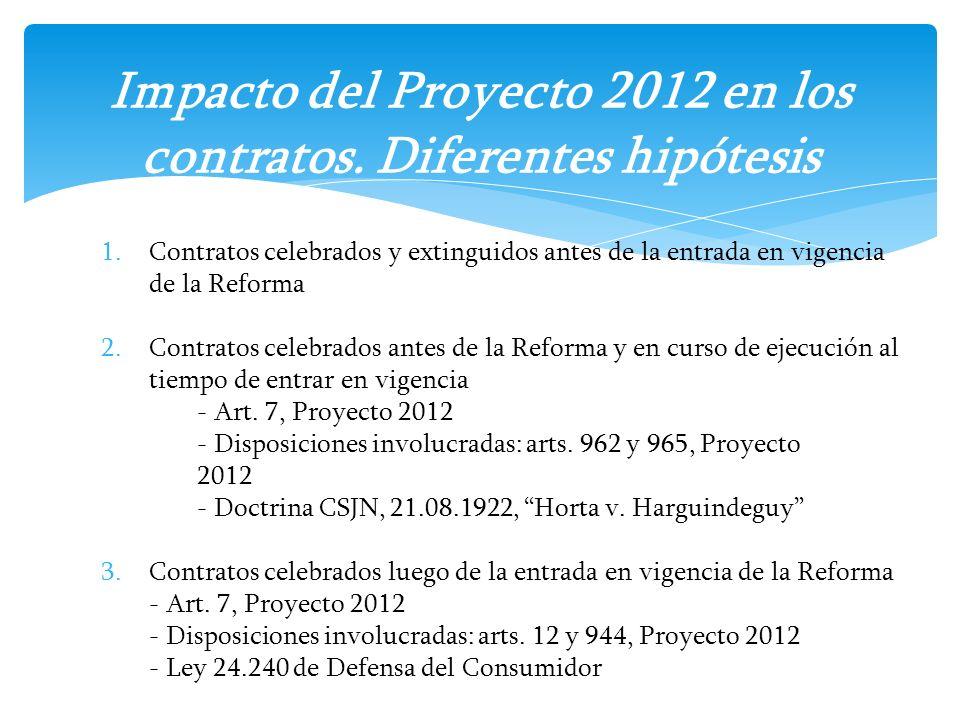 Impacto del Proyecto 2012 en los contratos. Diferentes hipótesis