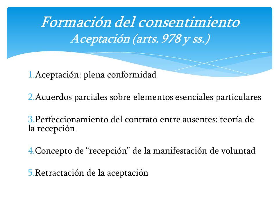 Formación del consentimiento Aceptación (arts. 978 y ss.)