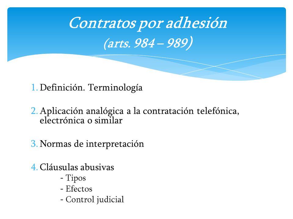 Contratos por adhesión (arts. 984 – 989)