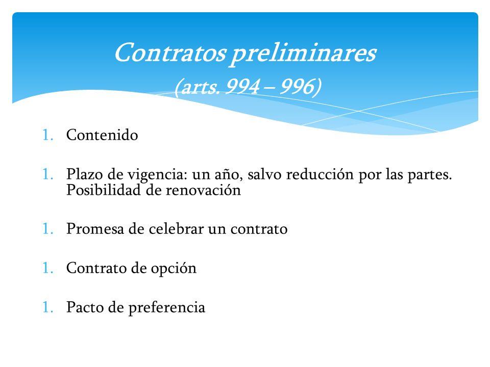 Contratos preliminares (arts. 994 – 996)