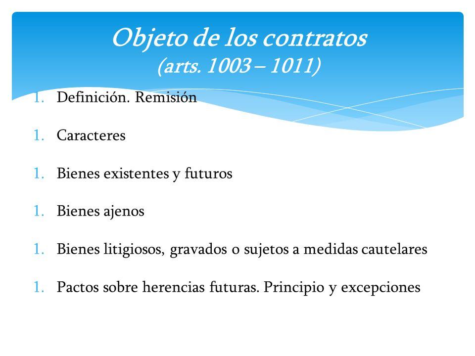 Objeto de los contratos (arts. 1003 – 1011)