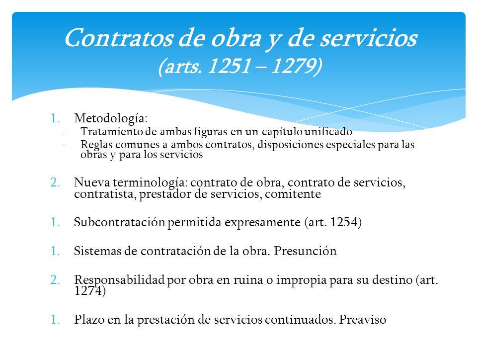 Contratos de obra y de servicios (arts. 1251 – 1279)