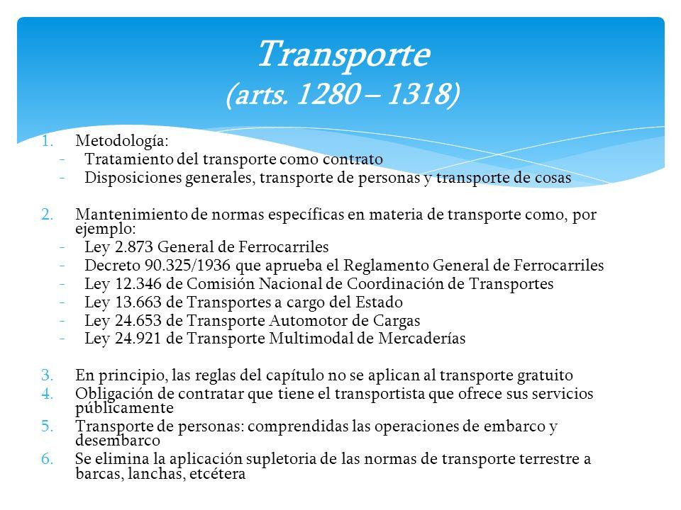 Transporte (arts. 1280 – 1318) Metodología: