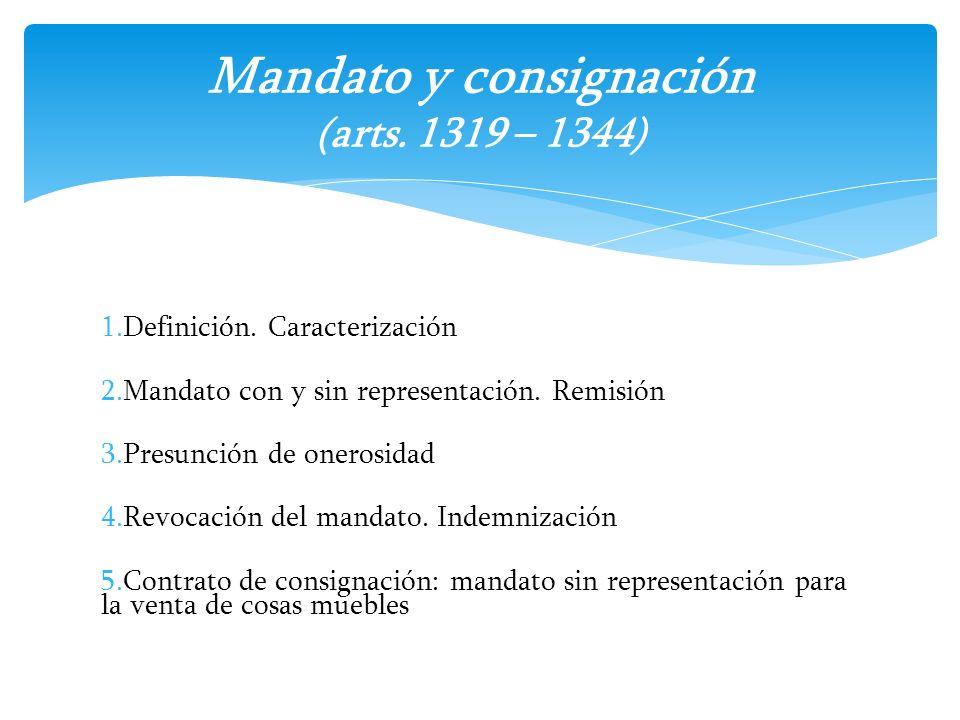 Mandato y consignación (arts. 1319 – 1344)
