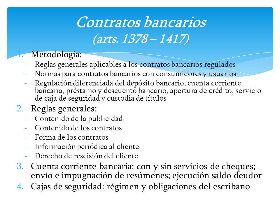 Contratos bancarios (arts. 1378 – 1417)