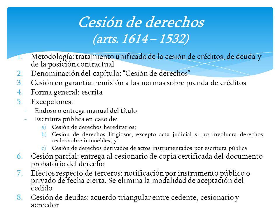 Cesión de derechos (arts. 1614 – 1532)
