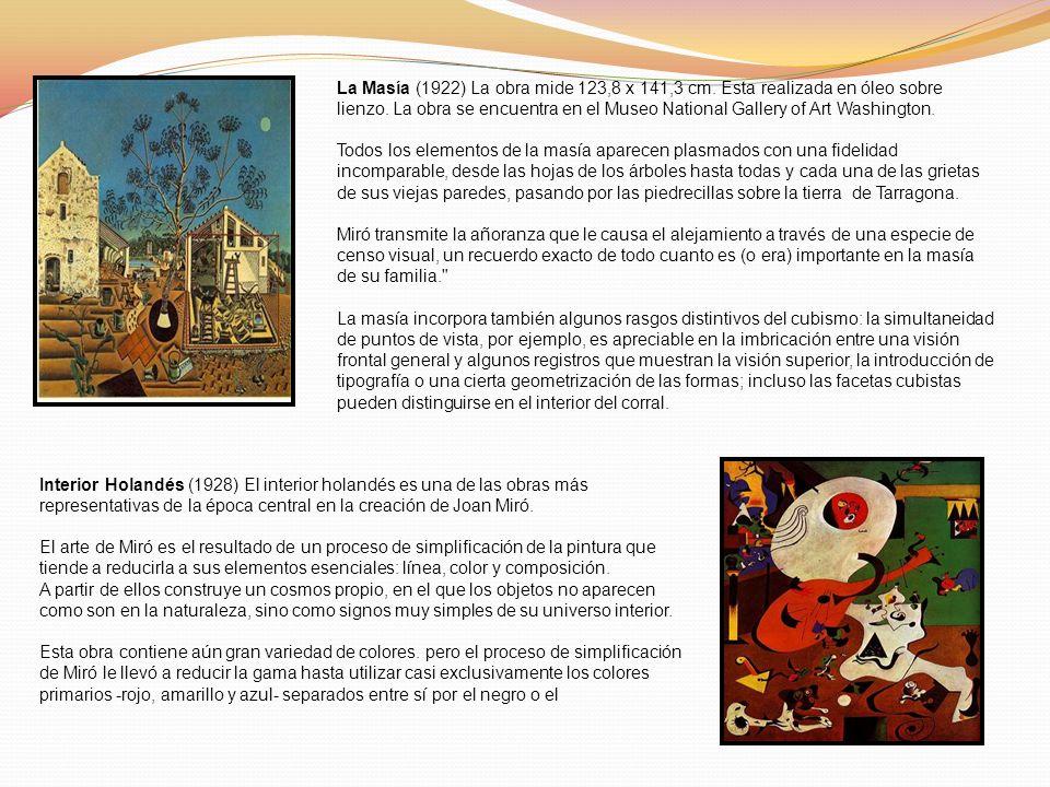 La Masía (1922) La obra mide 123,8 x 141,3 cm