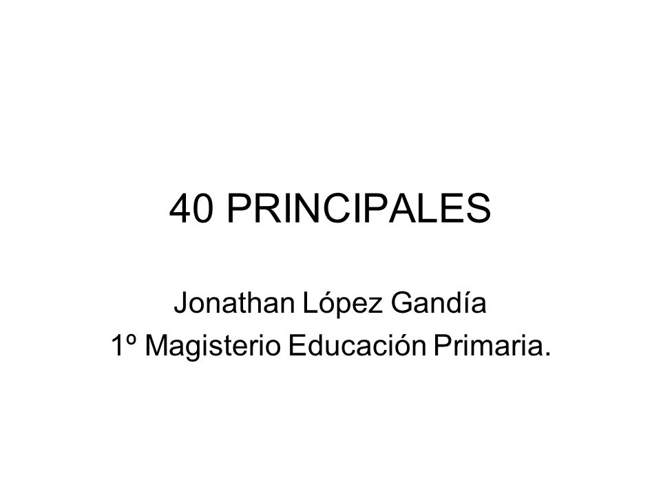 Jonathan López Gandía 1º Magisterio Educación Primaria.